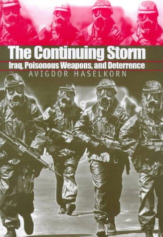 9780300075823: The Continuing Storm: Iraq, Poisonous Weapons, and Deterrence