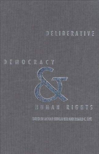 9780300075830: Deliberative Democracy and Human Rights