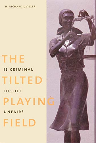 9780300075847: The Tilted Playing Field: Is Criminal Justice Unfair?