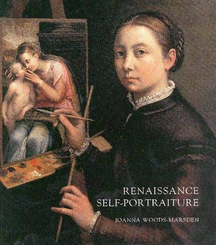 9780300075960: Renaissance Self-portraiture: The Visual Construction of Identity and the Social Status of the Artist