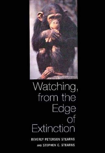 Watching, From The Edge Of Extinction: Stearns, Beverly
