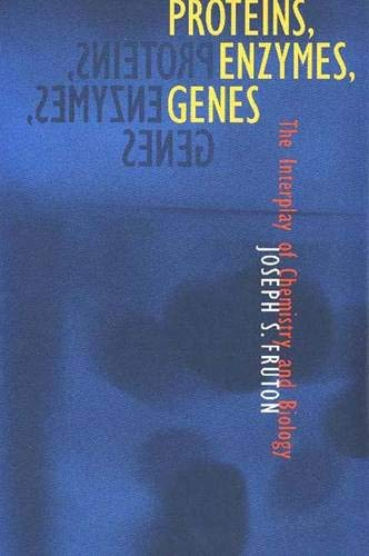 9780300076080: Proteins, Enzymes, Genes: The Interplay of Chemistry and Biology
