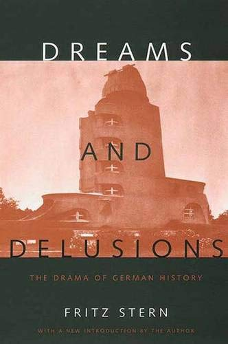 9780300076226: Dreams and Delusions: The Drama of German History
