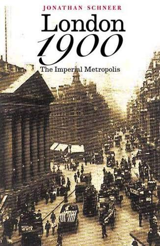 9780300076257: London 1900: The Imperial Metropolis