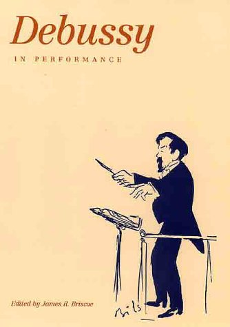 9780300076264: Debussy in Performance