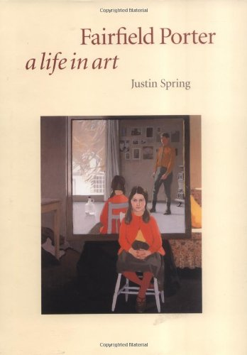 Fairfield Porter: A Life in Art: Spring, Mr. Justin