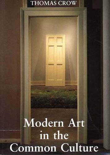 9780300076493: Modern Art in the Common Culture