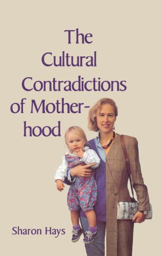 9780300076523: The Cultural Contradictions of Motherhood