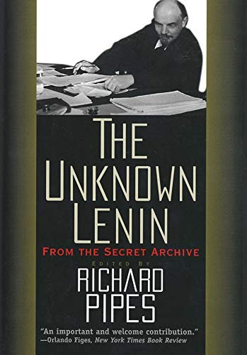 9780300076622: The Unknown Lenin: From the Secret Archive (Annals of Communism)