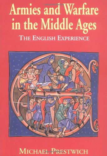 9780300076639: Armies and Warfare in the Middle Ages: The English Experience