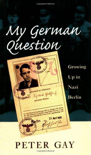 9780300076707: My German Question: Growing Up in Nazi Berlin