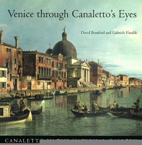 9780300076967: Venice Through Canaletto's Eyes
