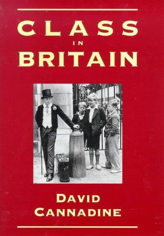 9780300077032: Class in Britain