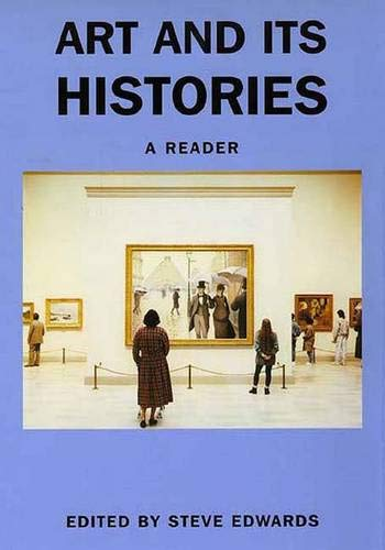 9780300077049: Art and its Histories: A Reader (Art and its Histories Series)