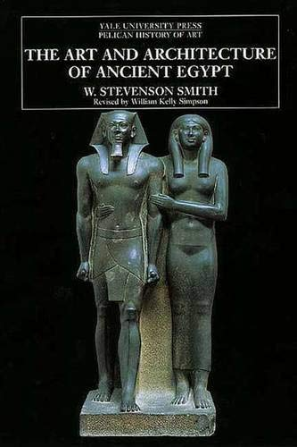 9780300077155: The Art and Architecture of Ancient Egypt (Pelican History of Art)