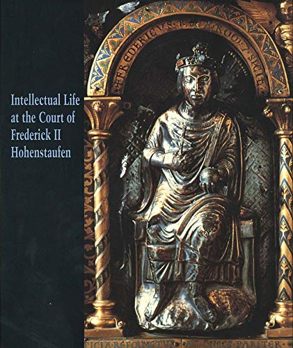 Intellectual Life at the Court of Frederick
