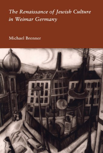 The Renaissance of Jewish Culture in Weimar Germany: Michael Brenner