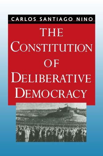 9780300077278: The Constitution of Deliberative Democracy