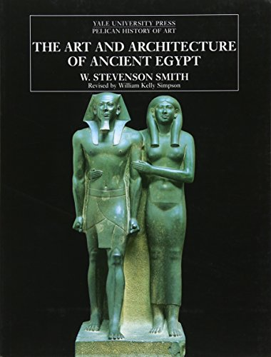 9780300077476: The Art and Architecture of Ancient Egypt (The Yale University Press Pelican History of Art)