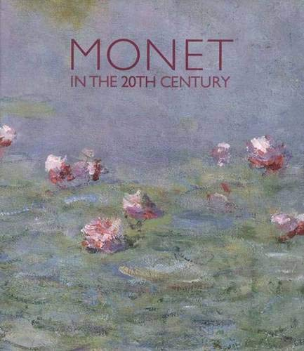 9780300077490: Monet in the 20th Century