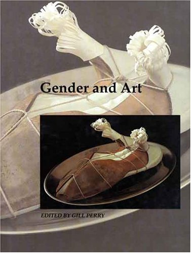 9780300077599: Gender and Art (Art and Its Histories Series)