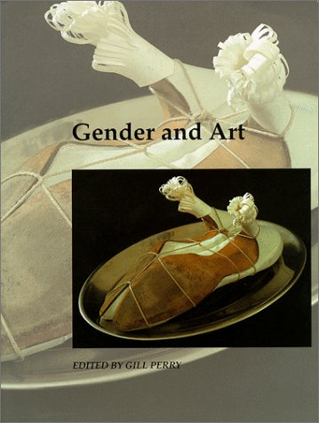 9780300077605: Gender and Art (Art and Its Histories Series)