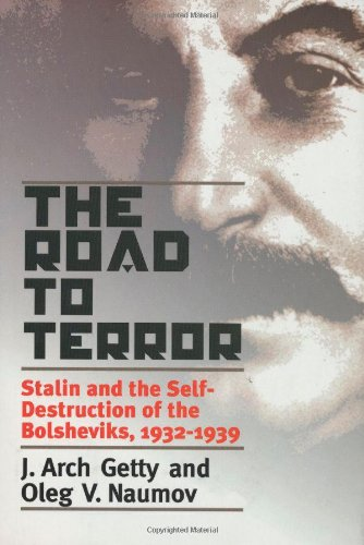 9780300077728: The Road to Terror: Stalin and the Self-destruction of the Bolsheviks, 1932-39 (Annals of Communism)