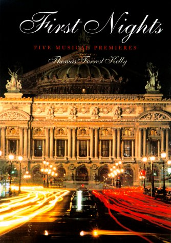 9780300077742: First Nights: Five Musical Premieres