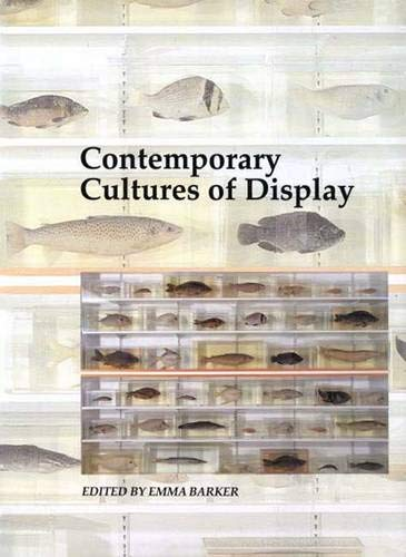 9780300077827: Contemporary Cultures of Display