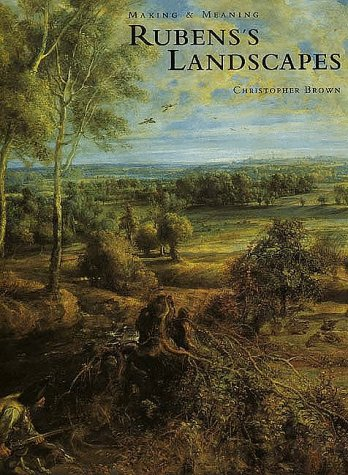 9780300077940: Rubens's Landscapes: Making and Meaning (National Gallery London Publications)