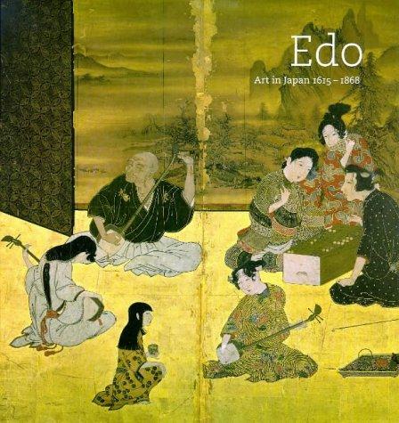 Edo: Art in Japan 1615-1868: Carpenter, John T.;Singer, Robert T.;National Gallery of Art (U.S.)