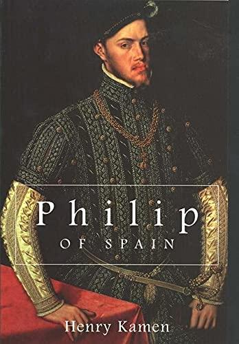9780300078008: Philip of Spain