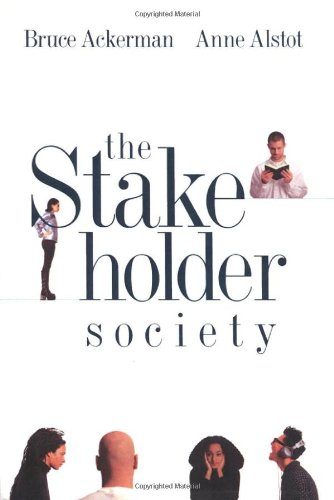 9780300078268: The Stakeholder Society