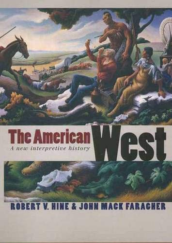 9780300078336: The American West: A New Interpretive History (The Lamar Series in Western History)