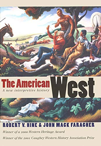 9780300078350: The American West: A New Interpretive History (The Lamar Series in Western History)