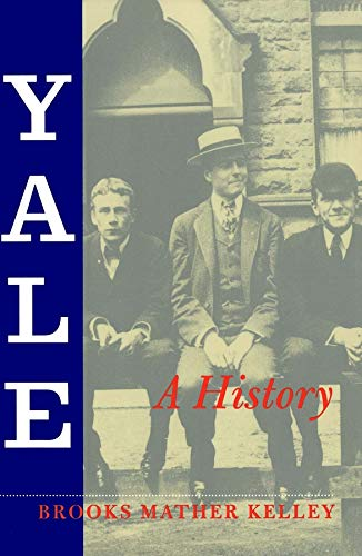 Yale: A History (0300078439) by Brooks Mather Kelley
