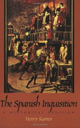 9780300078800: The Spanish Inquisition: A Historical Revision