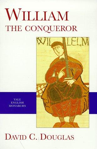 9780300078848: Yale English Monarchs - William the Conqueror (The English Monarchs Series)