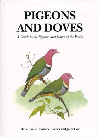 9780300078862: Pigeons and Doves: A Guide to Pigeons and Doves of the World