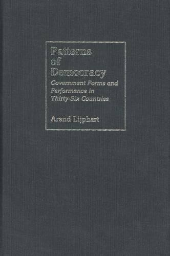 9780300078947: Patterns of Democracy: Government Forms and Performance in Thirty-Six Countries