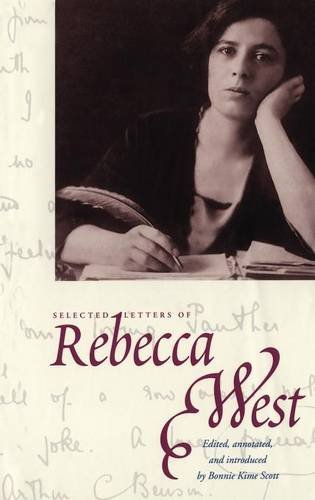 Selected Letters of Rebecca West: West, Rebecca (Edited,