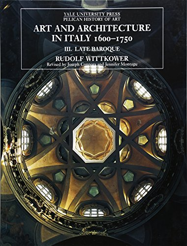 9780300079418: Art and Architecture in Italy 1600-1750, Vol. 3: Late Baroque (Yale University Press Pelican History of Art)