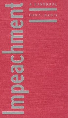 9780300079548: Impeachment: A Handbook (Yale Fastback Series)