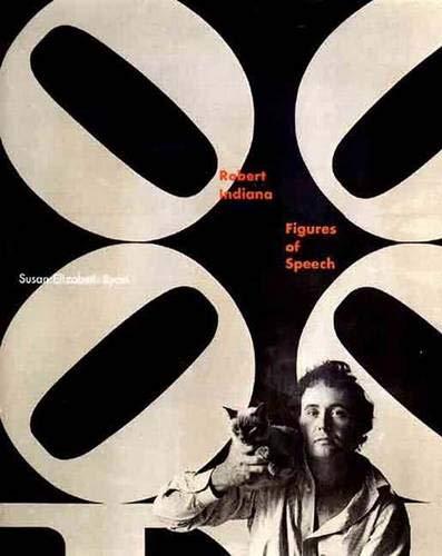 Robert Indiana: Figures of Speech: Ryan, Susan Elizabeth; Indiana, Robert
