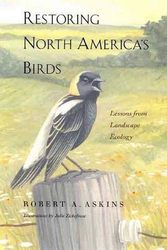 9780300079678: Restoring North America's Birds: Lessons from Landscape Ecology