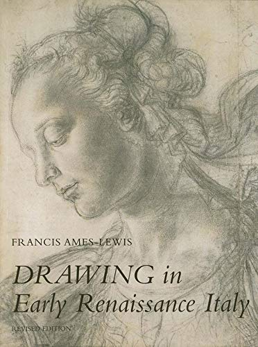 9780300079814: Drawing in Early Renaissance Italy: Revised Edition
