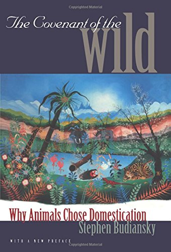 9780300079937: The Covenant of the Wild: Why Animals Chose Domestication