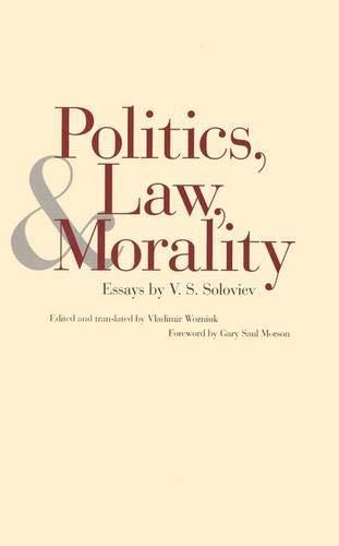 9780300079951: Politics, Law, and Morality: Essays by V. S. Soloviev
