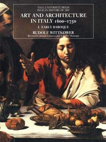 9780300079982: Art and Architecture in Italy 1600-1750: I. Early Baroque