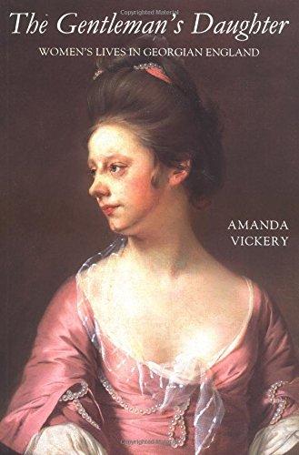 9780300080025: The Gentleman's Daughter: Women`s Lives in Georgian England
